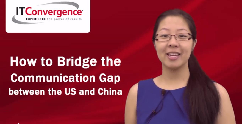 Close China and US Communication GAP
