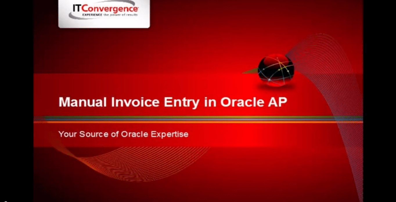 Manual Invoice Entry in Oracle Accounts Payable