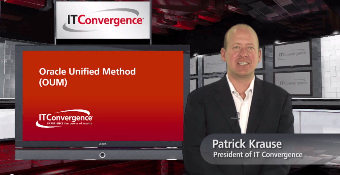 Oracle Unified Method ( OUM ) - An Overview