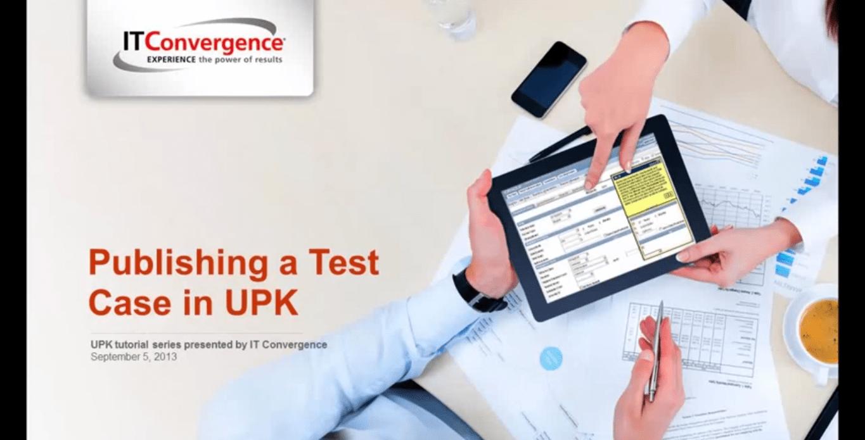 Publishing a Test Case in UPK