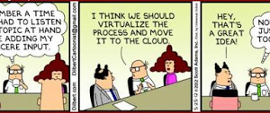 Let's Virtualize and Move Everything to the Cloud!