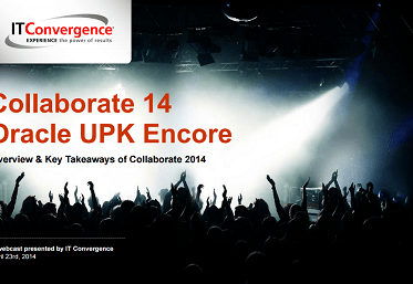 Collaborate 14 Oracle UPK Encore