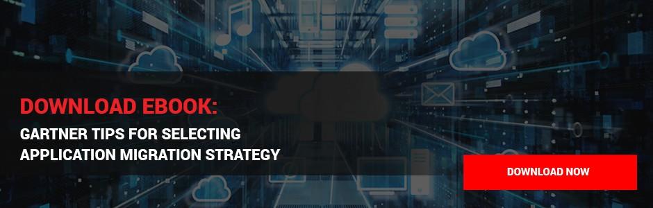 CTA_gartner-tips-for-selcting-application-migration-strategy