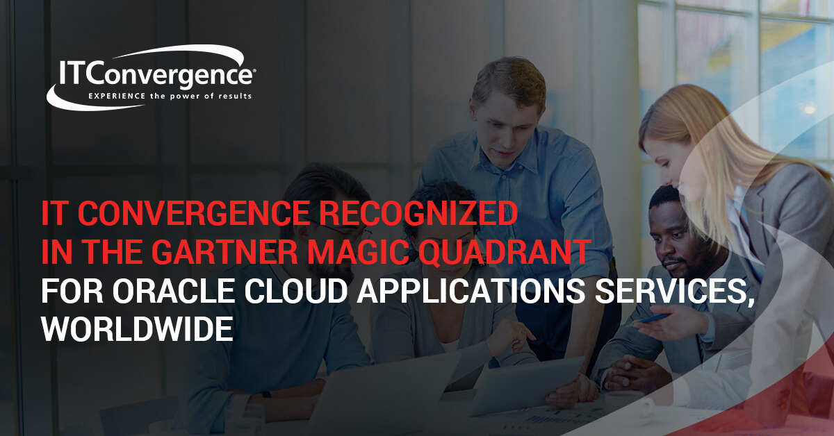 IT-Convergence-Recognized-in-the-Gartner-Magic-Quadrant-for-Oracle-Cloud-Applications-Worldwide