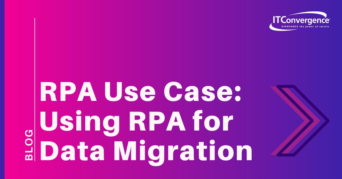 RPA-use-case-data-migration
