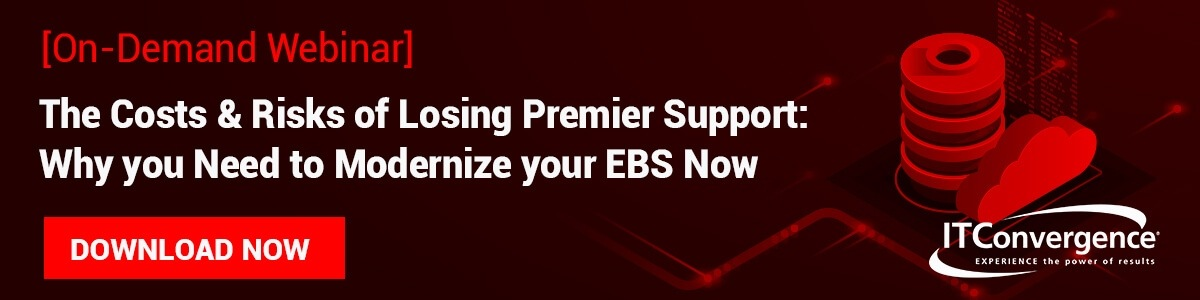 The-Costs-Risks-of-Losing-Premier-Support_Why-you-Need-to-Modernize-your-EBS-Now_1200x300
